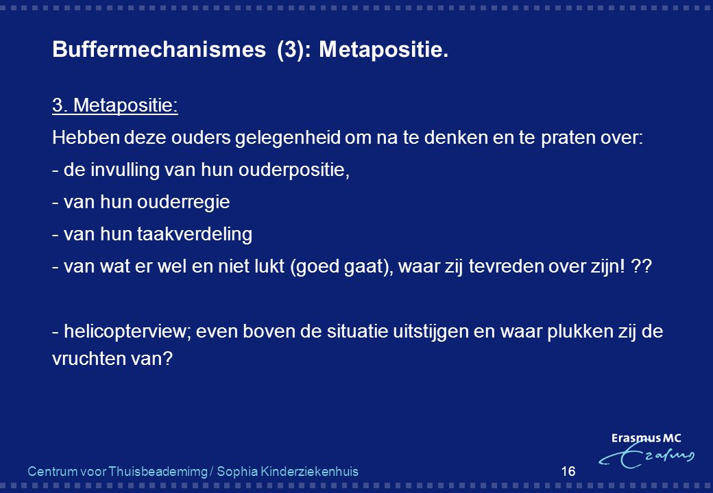 Buffermechanismes (3): Metapositie.