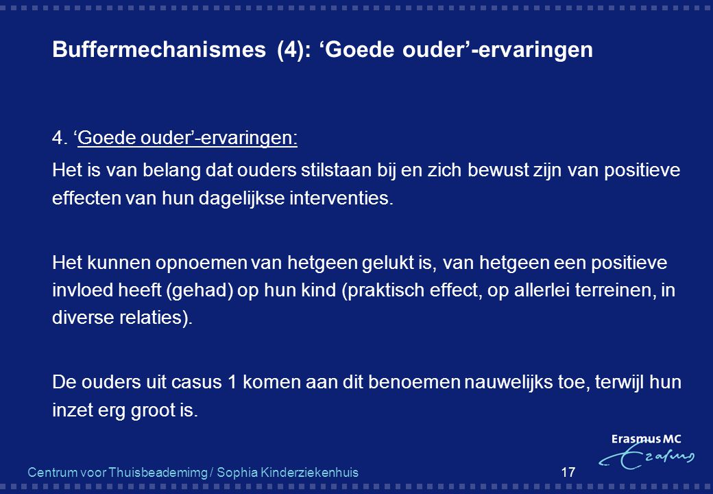 Buffermechanismes (4): 'Goede ouder'-ervaringen