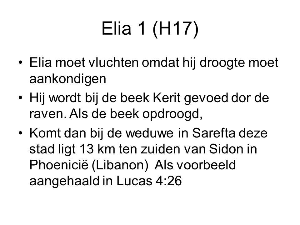 Elia 1 (H17) Elia moet vluchten omdat hij droogte moet aankondigen