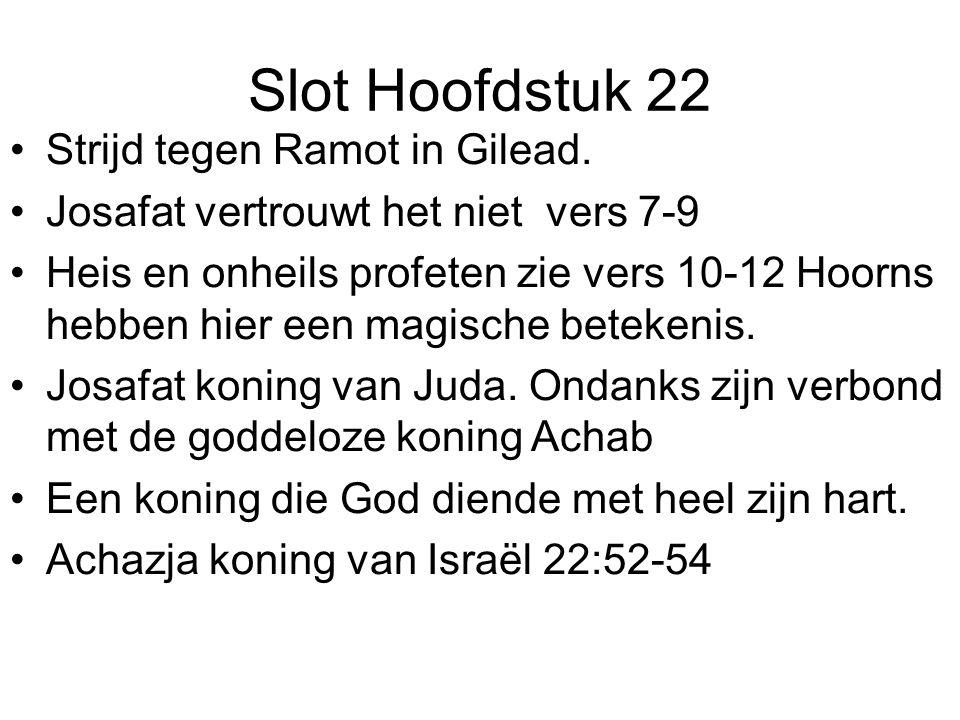 Slot Hoofdstuk 22 Strijd tegen Ramot in Gilead.