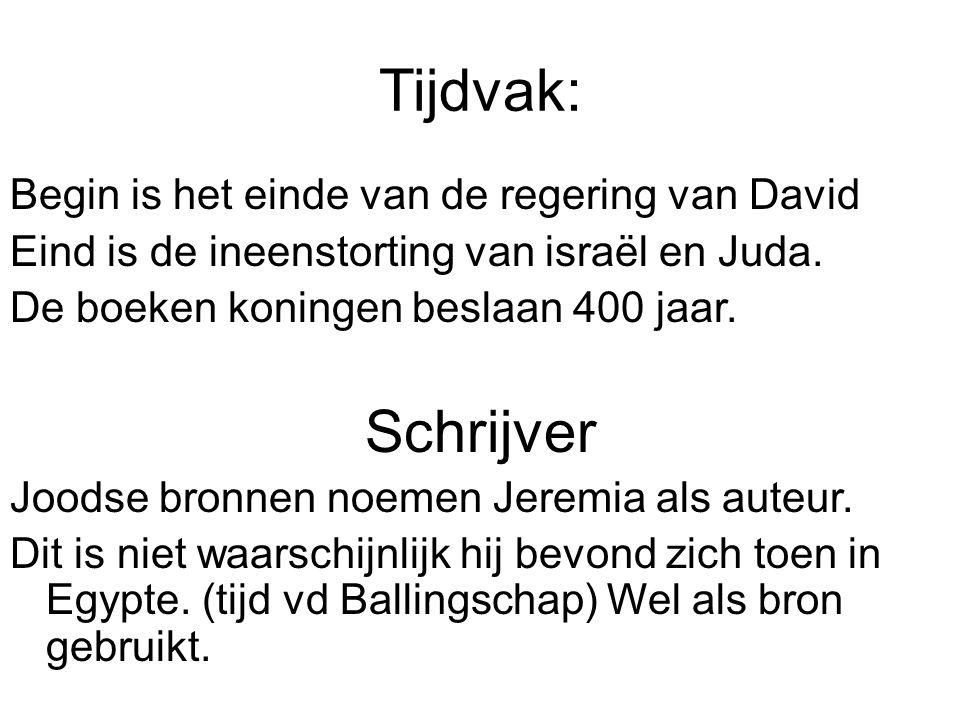 Tijdvak: Schrijver Begin is het einde van de regering van David