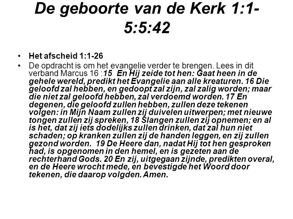 De geboorte van de Kerk 1:1-5:5:42