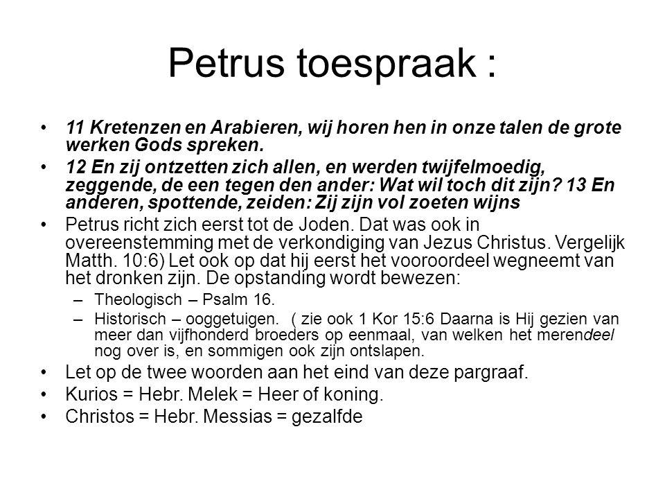 Petrus toespraak : 11 Kretenzen en Arabieren, wij horen hen in onze talen de grote werken Gods spreken.