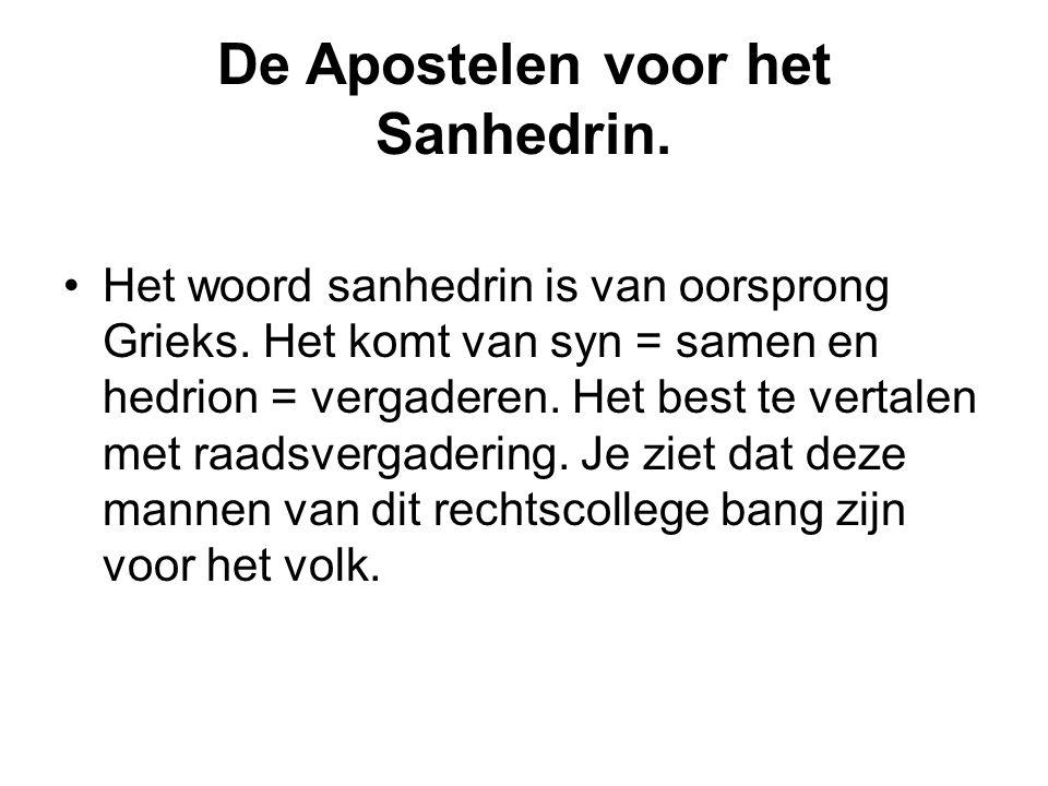De Apostelen voor het Sanhedrin.