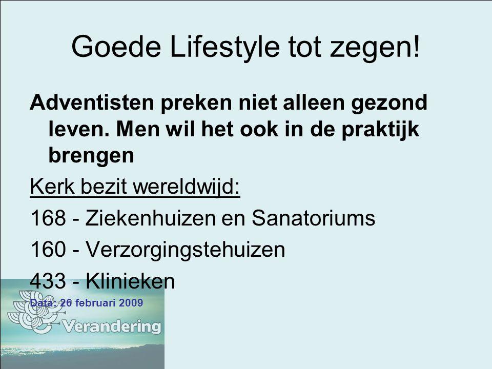 Goede Lifestyle tot zegen!