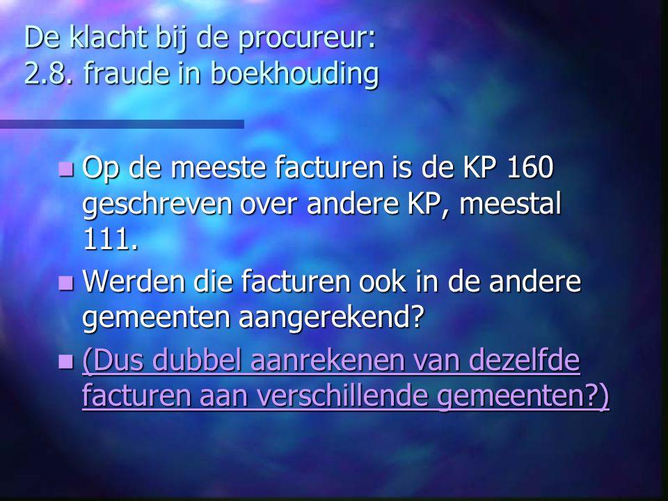 De klacht bij de procureur: 2.8. fraude in boekhouding