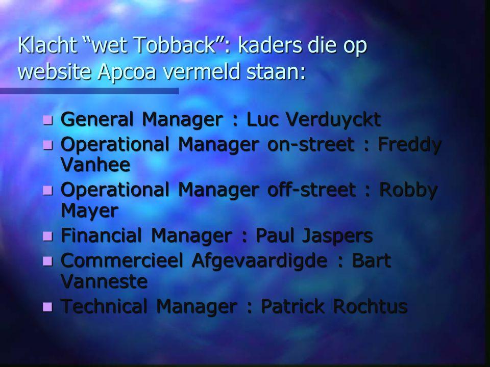 Klacht wet Tobback : kaders die op website Apcoa vermeld staan: