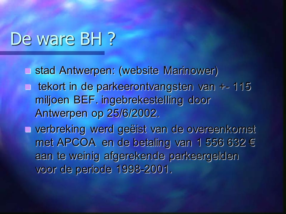 De ware BH stad Antwerpen: (website Marinower)
