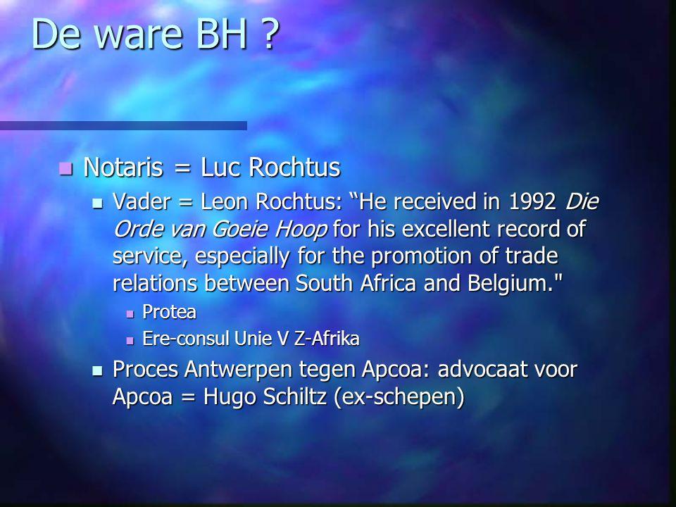 De ware BH Notaris = Luc Rochtus