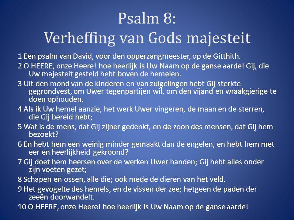 Psalm 8: Verheffing van Gods majesteit