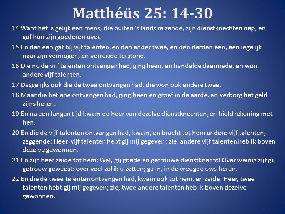 Matthéüs 25: 14-30