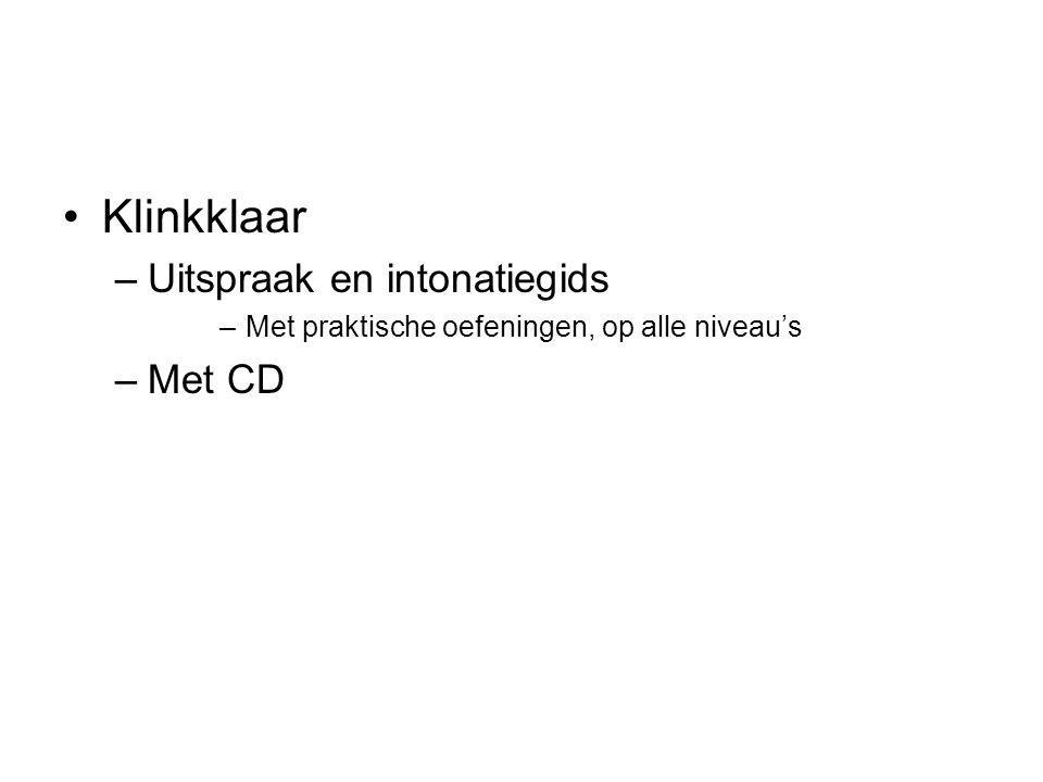 Klinkklaar Uitspraak en intonatiegids Met CD