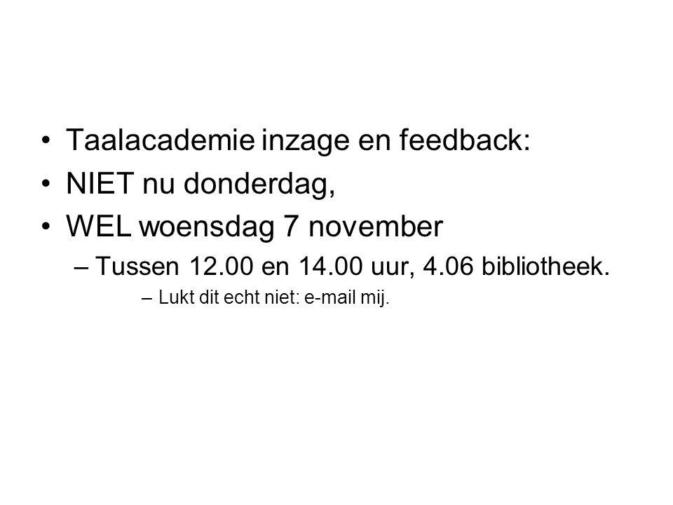 Taalacademie inzage en feedback: NIET nu donderdag,