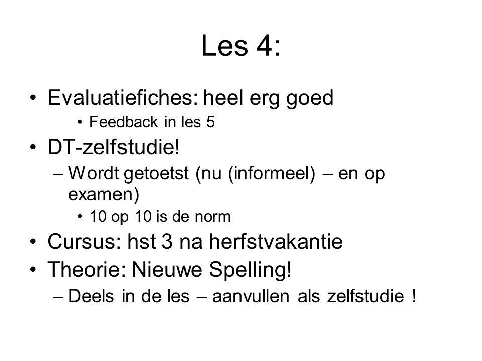 Les 4: Evaluatiefiches: heel erg goed DT-zelfstudie!
