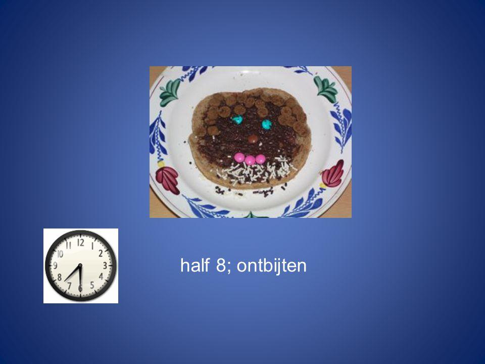 half 8; ontbijten