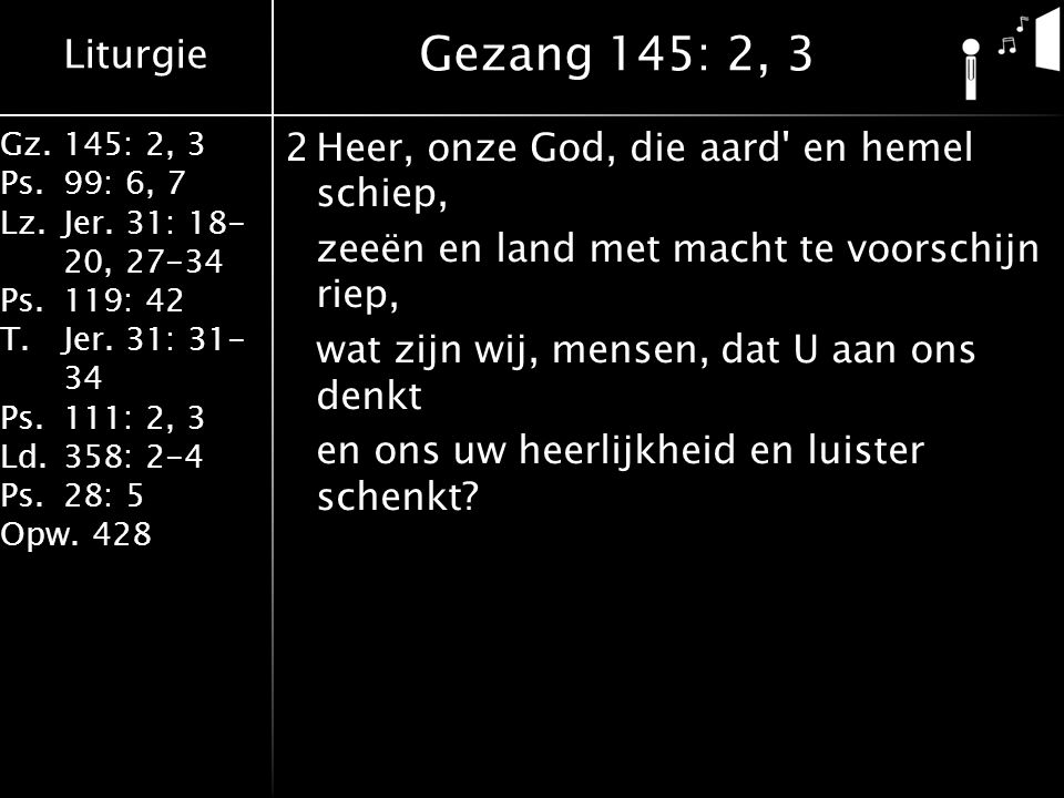 Gezang 145: 2, 3