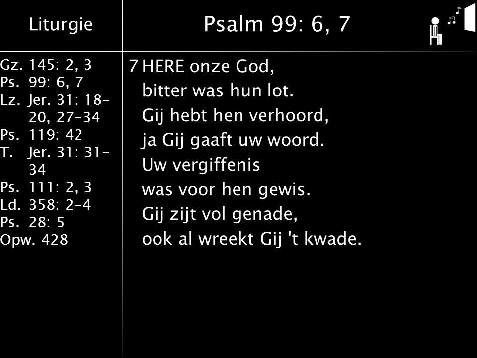 Psalm 99: 6, 7