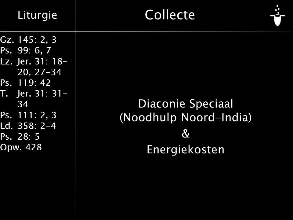 Diaconie Speciaal (Noodhulp Noord-India) & Energiekosten