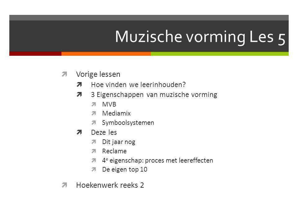 Muzische vorming Les 5 Vorige lessen Hoekenwerk reeks 2