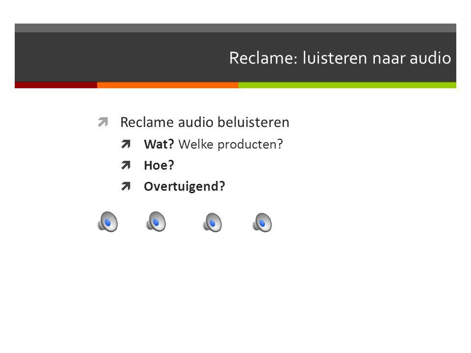 Reclame: luisteren naar audio