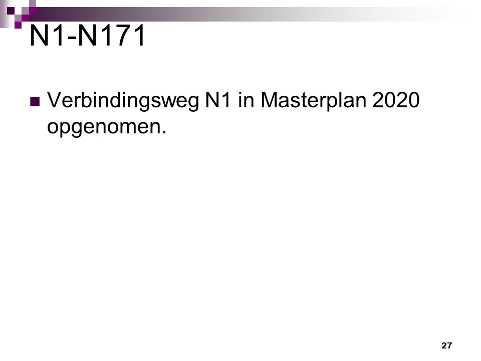 N1-N171 Verbindingsweg N1 in Masterplan 2020 opgenomen.
