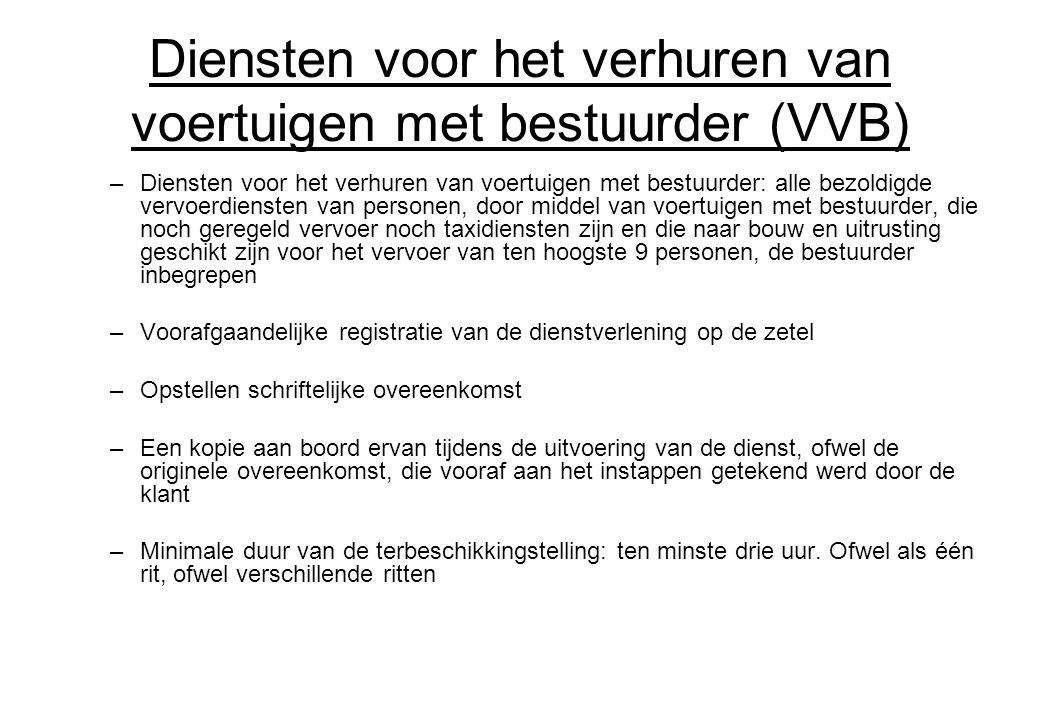 Diensten voor het verhuren van voertuigen met bestuurder (VVB)