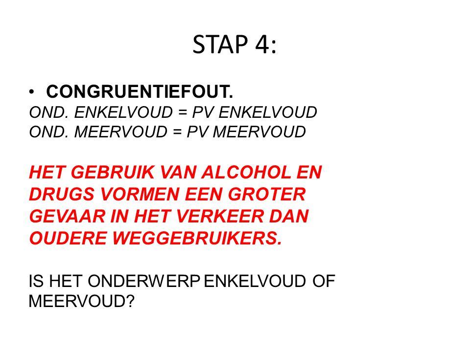 STAP 4: CONGRUENTIEFOUT. HET GEBRUIK VAN ALCOHOL EN