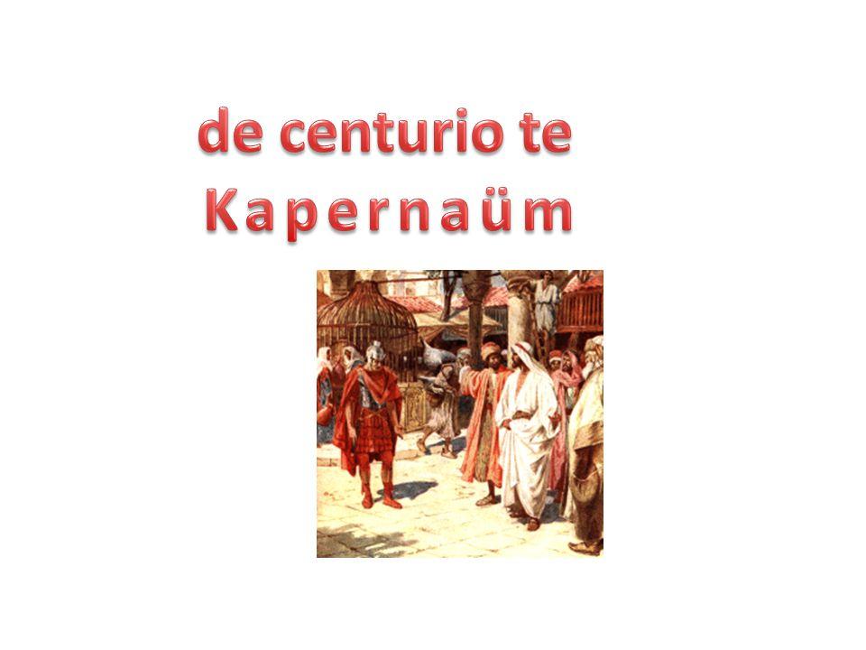 de centurio te Kapernaüm