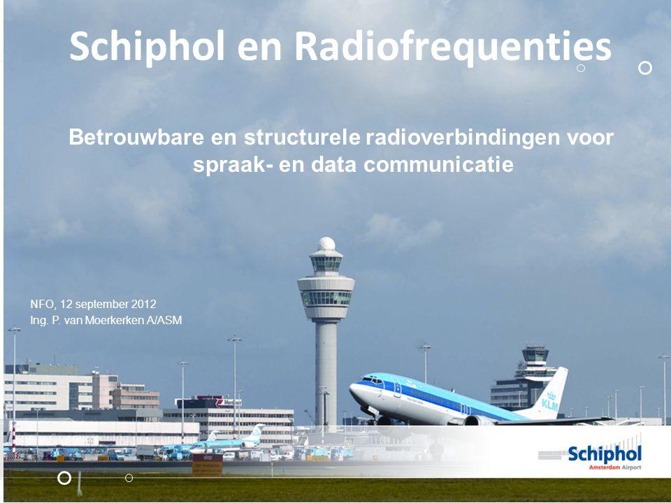 Schiphol en Radiofrequenties