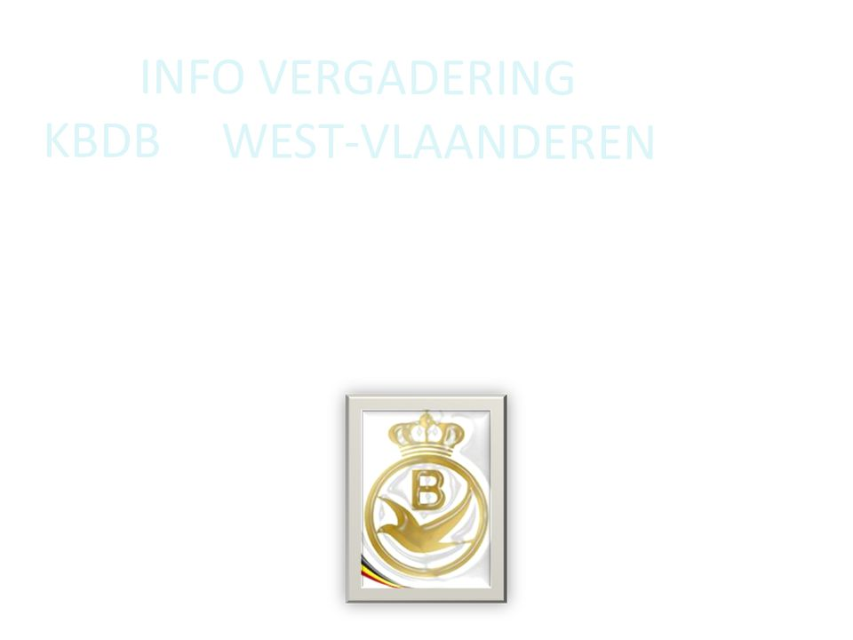 INFO VERGADERING KBDB WEST-VLAANDEREN