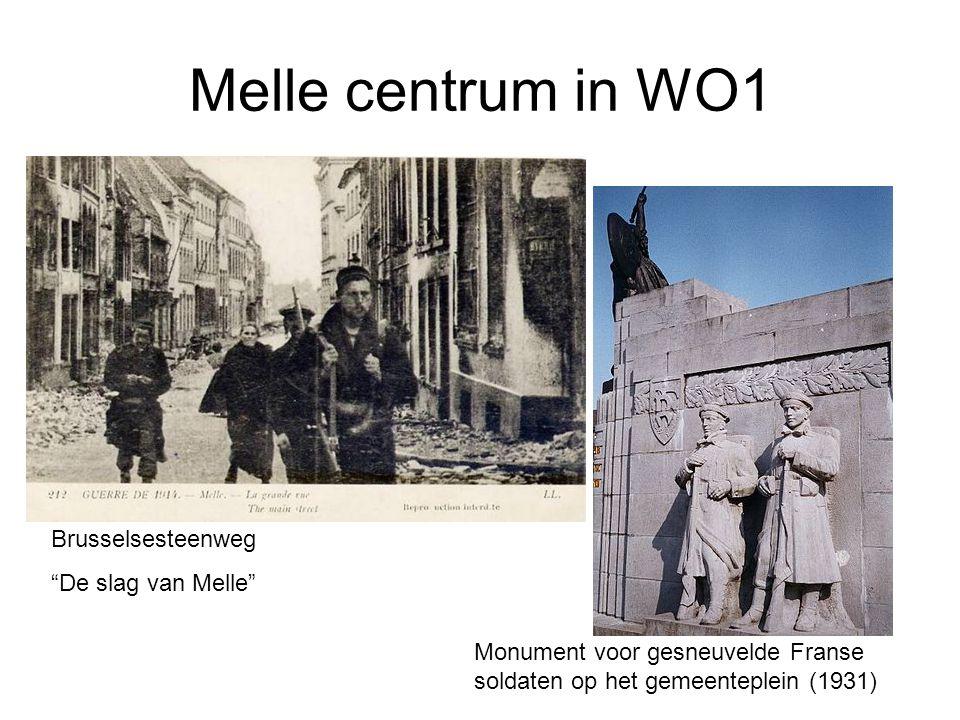 Melle centrum in WO1 Brusselsesteenweg De slag van Melle
