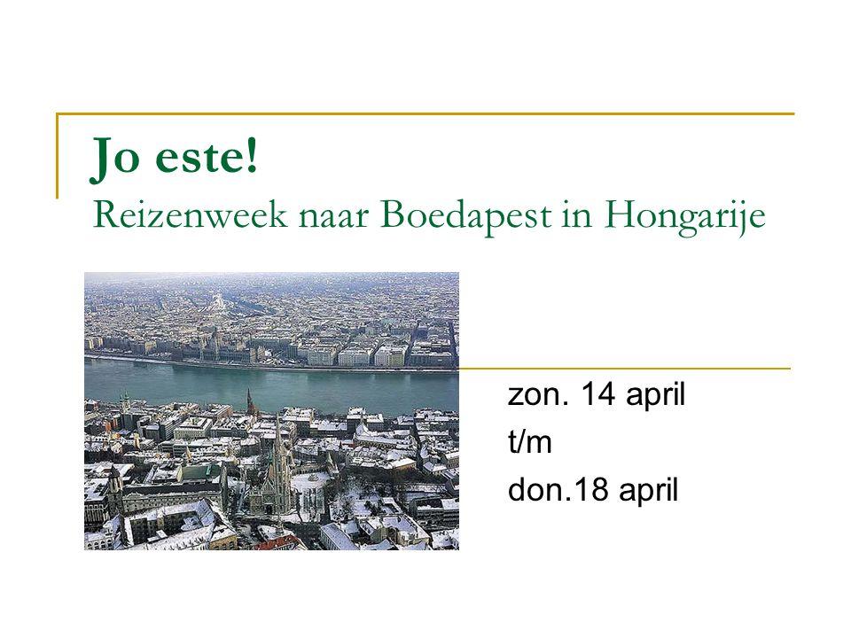 Jo este! Reizenweek naar Boedapest in Hongarije