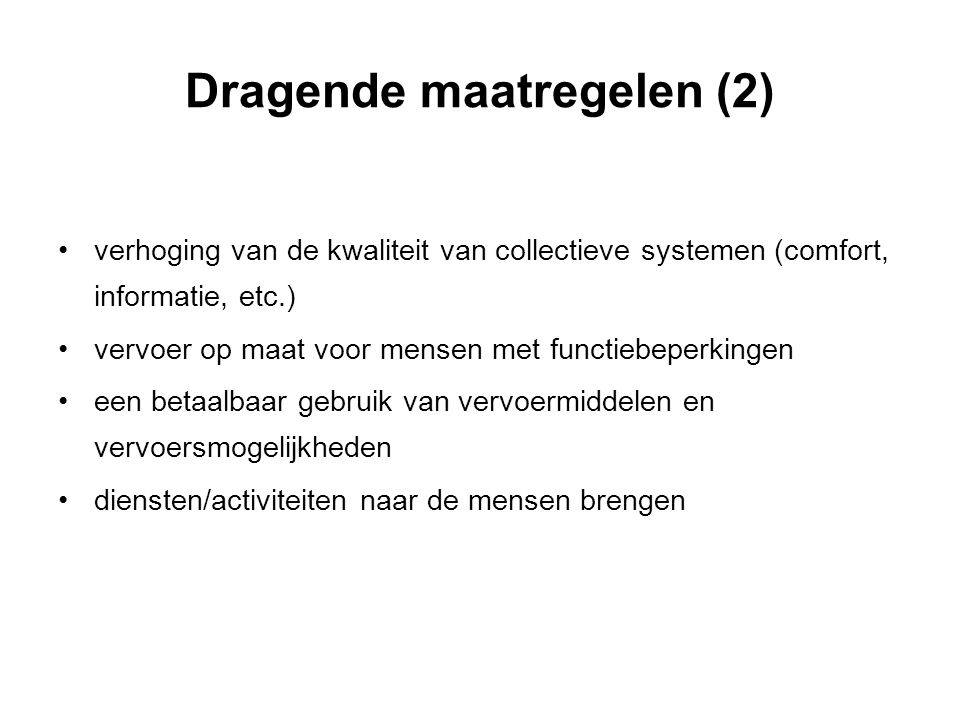 Dragende maatregelen (2)
