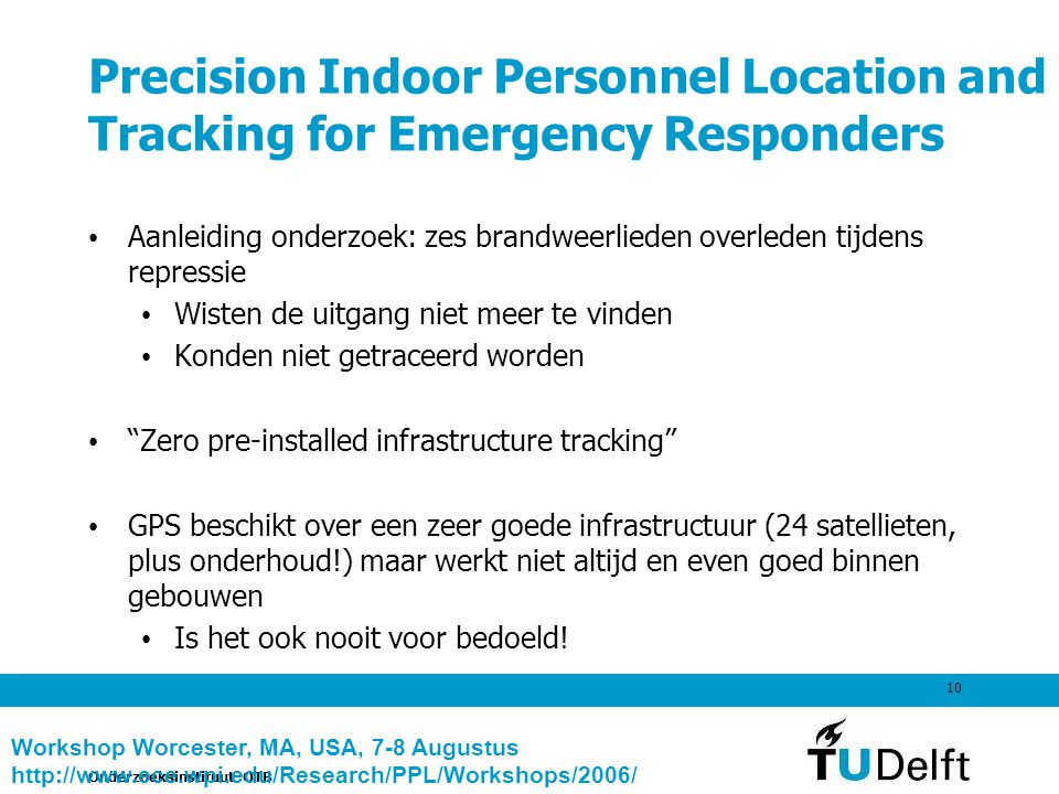 Precision Indoor Personnel Location and Tracking for Emergency Responders