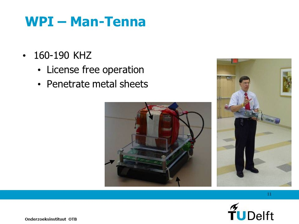 WPI – Man-Tenna 160-190 KHZ License free operation