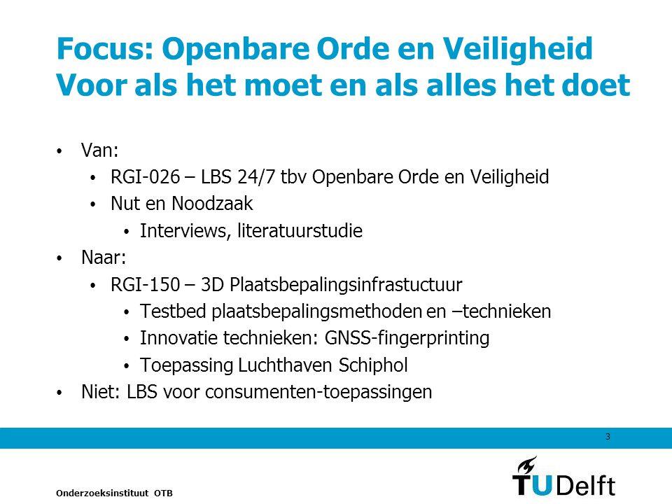 Focus: Openbare Orde en Veiligheid Voor als het moet en als alles het doet