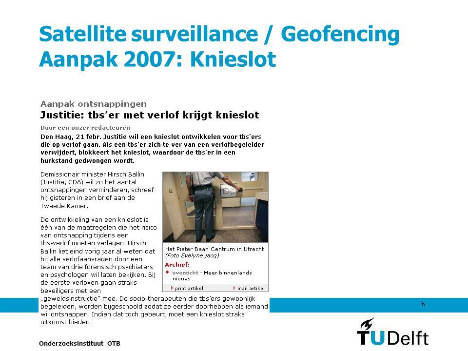 Satellite surveillance / Geofencing Aanpak 2007: Knieslot