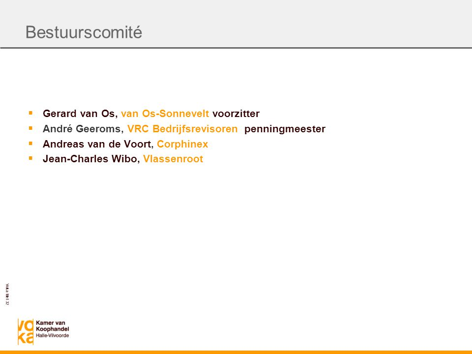 Bestuurscomité Gerard van Os, van Os-Sonnevelt voorzitter