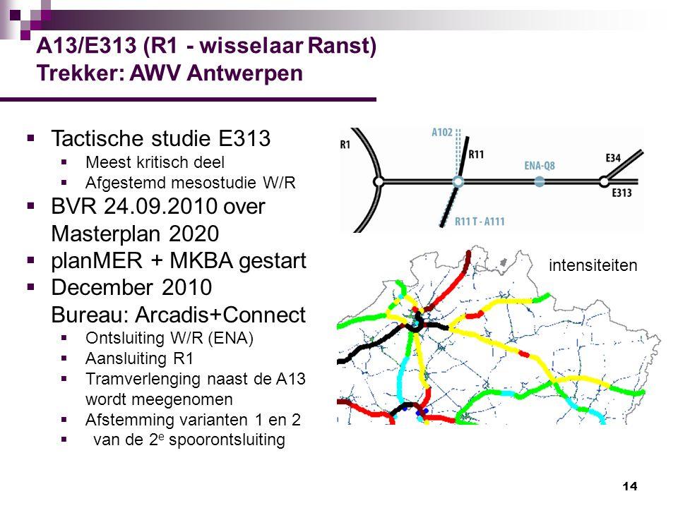 A13/E313 (R1 - wisselaar Ranst) Trekker: AWV Antwerpen