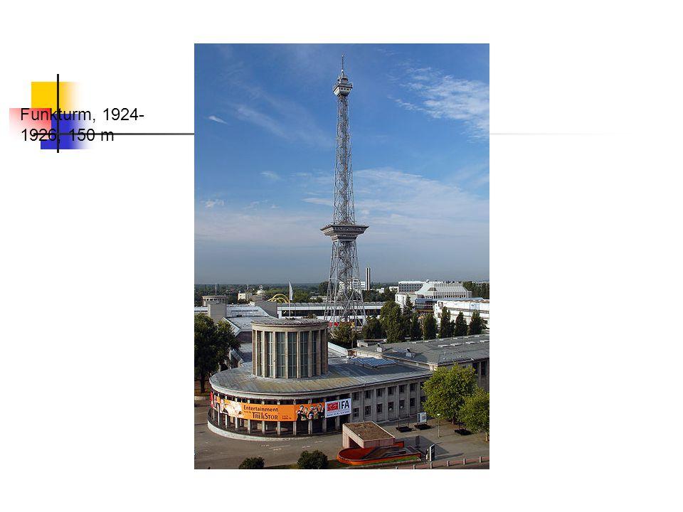 Funkturm, 1924-1926, 150 m