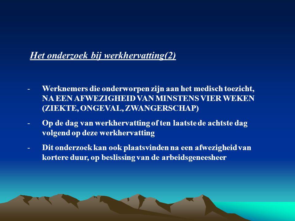 Het onderzoek bij werkhervatting(2)