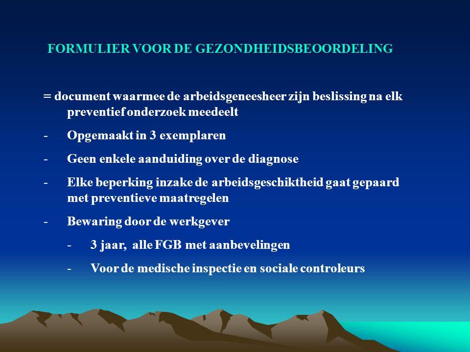 FORMULIER VOOR DE GEZONDHEIDSBEOORDELING
