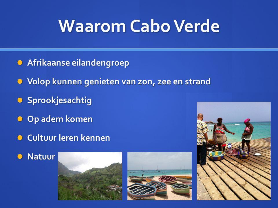 Waarom Cabo Verde Afrikaanse eilandengroep