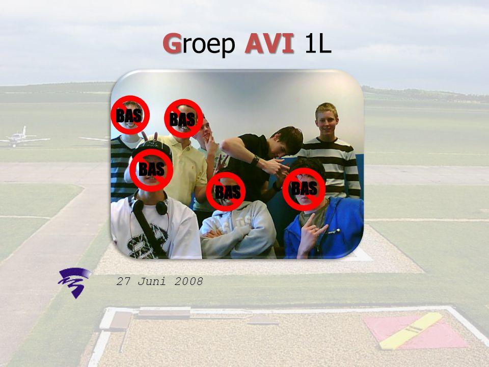 Groep AVI 1L BAS BAS BAS BAS BAS 27 Juni 2008