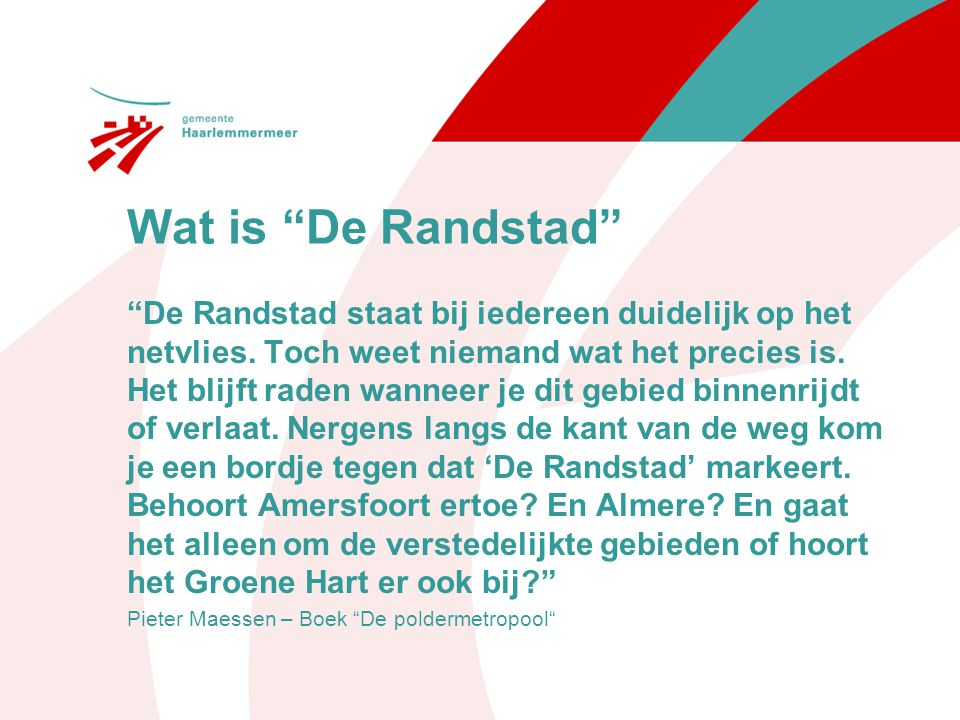 Wat is De Randstad