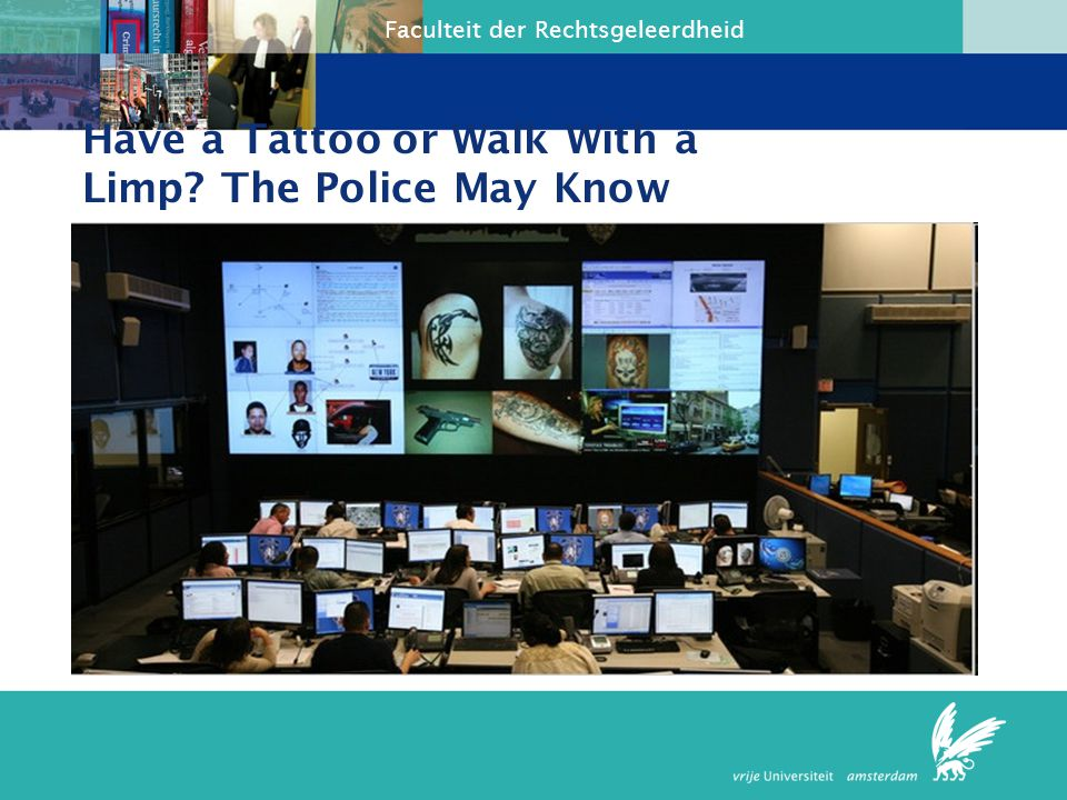 Have a Tattoo or Walk With a Limp The Police May Know