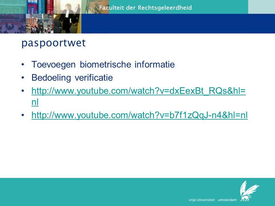 paspoortwet Toevoegen biometrische informatie Bedoeling verificatie