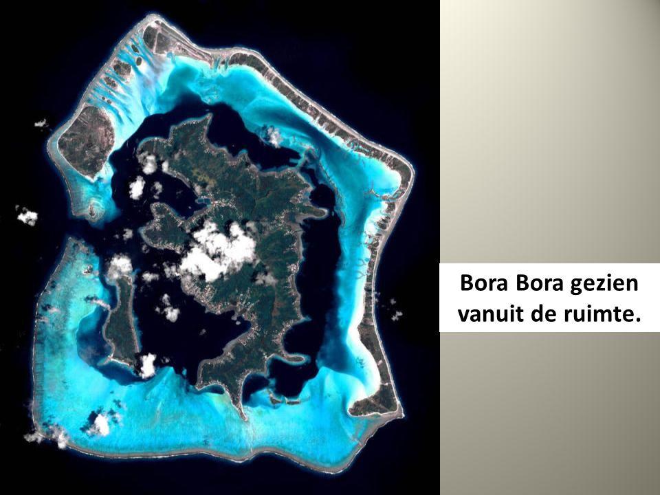 Bora Bora gezien vanuit de ruimte.