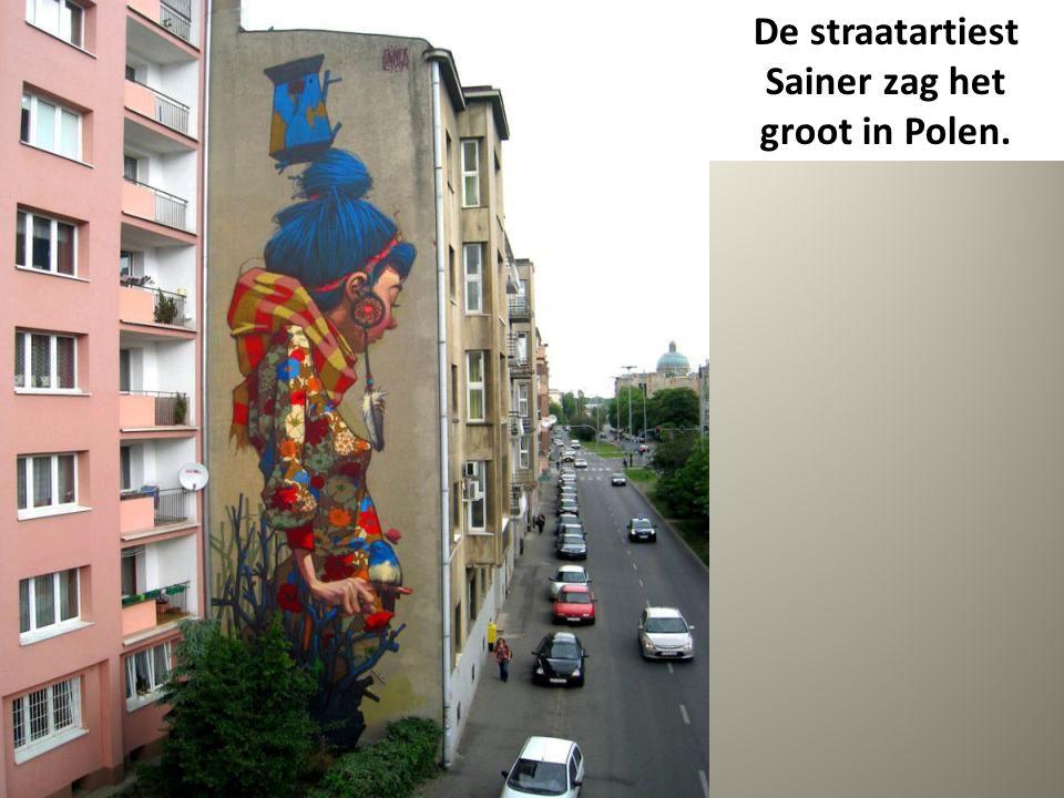 De straatartiest Sainer zag het groot in Polen.