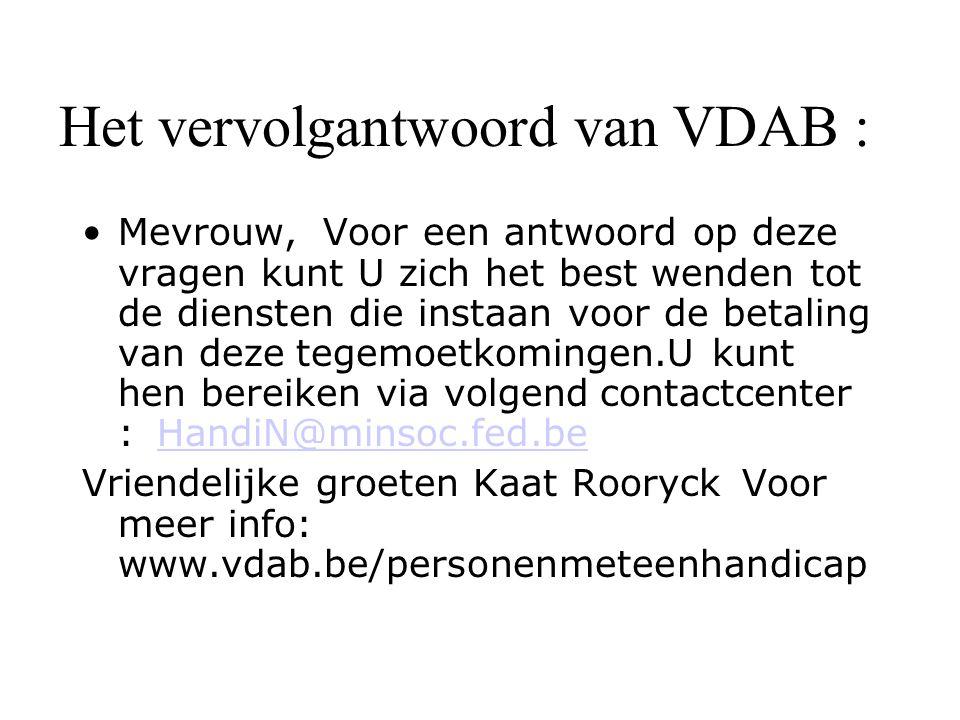 Het vervolgantwoord van VDAB :